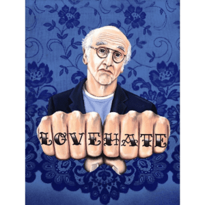 Larry David LOVE HATE giclee nws